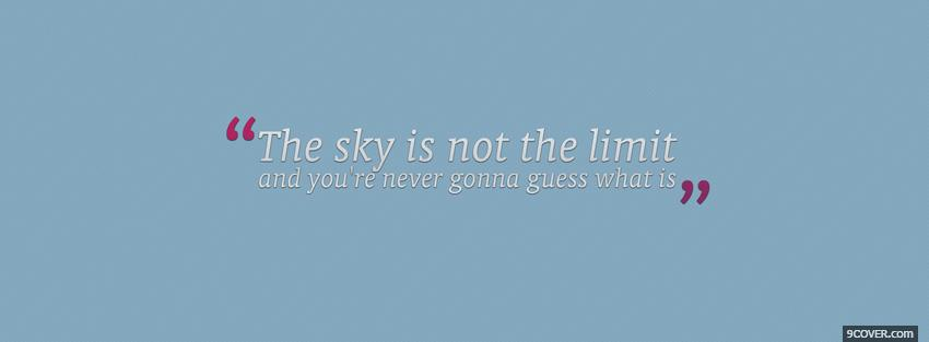 Photo sky not the limit Facebook Cover for Free