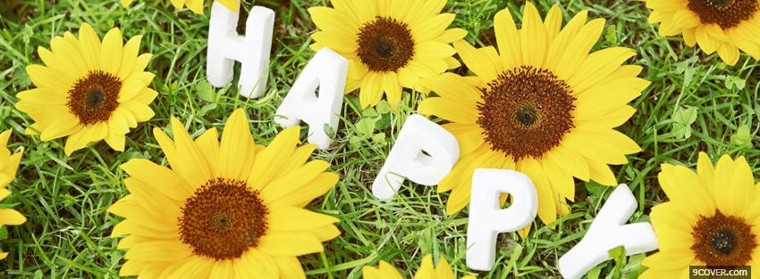 Photo yellow flowers happy quotes Facebook Cover for Free