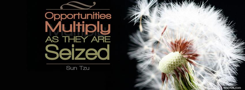 Photo opportunities multiply quotes Facebook Cover for Free