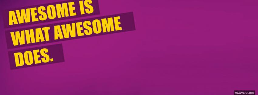 Photo awesome does quotes Facebook Cover for Free