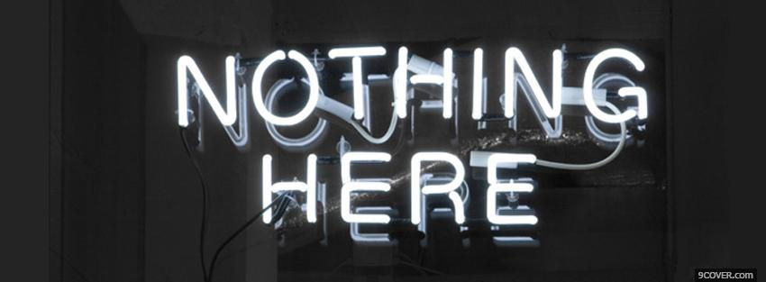Photo nothing here quotes Facebook Cover for Free