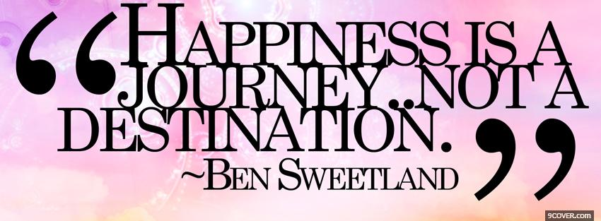 Photo happiness journey quotes Facebook Cover for Free