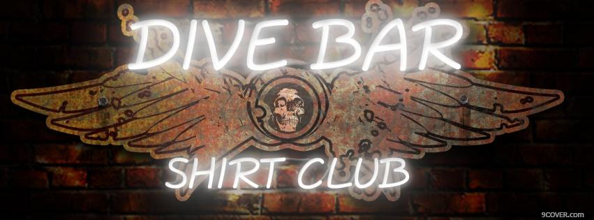 Photo dive bar quote Facebook Cover for Free