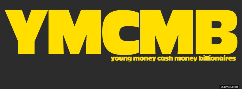 Photo young money quotes Facebook Cover for Free
