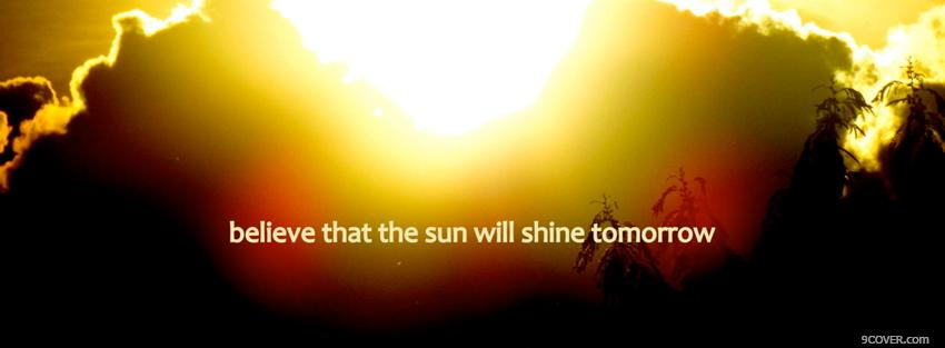 Photo sunshine tomorrow quotes Facebook Cover for Free