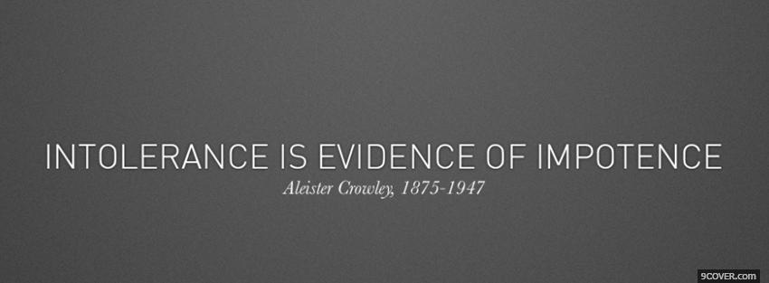 Photo intolerance evidence impotence quote Facebook Cover for Free