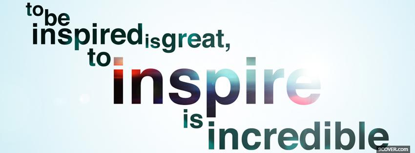 Photo to inspire quotes Facebook Cover for Free
