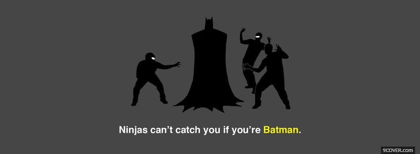 Photo if your batman quotes Facebook Cover for Free