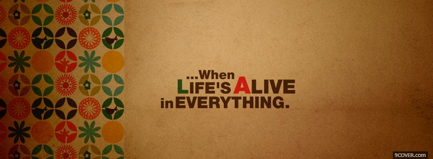 Photo lifes alive quotes Facebook Cover for Free