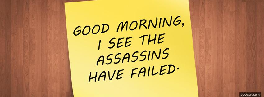 Photo assassins have failed quotes Facebook Cover for Free