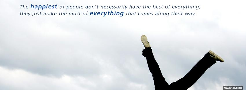 Photo the most of everything quotes Facebook Cover for Free