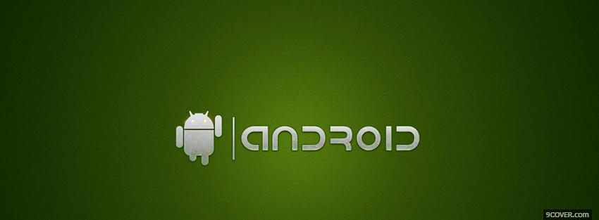 Photo green android technology Facebook Cover for Free