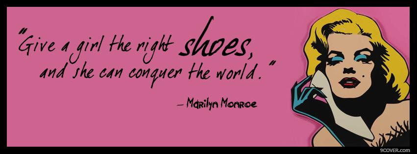 Photo Marilyn Monroe Shoes Quote Facebook Cover for Free