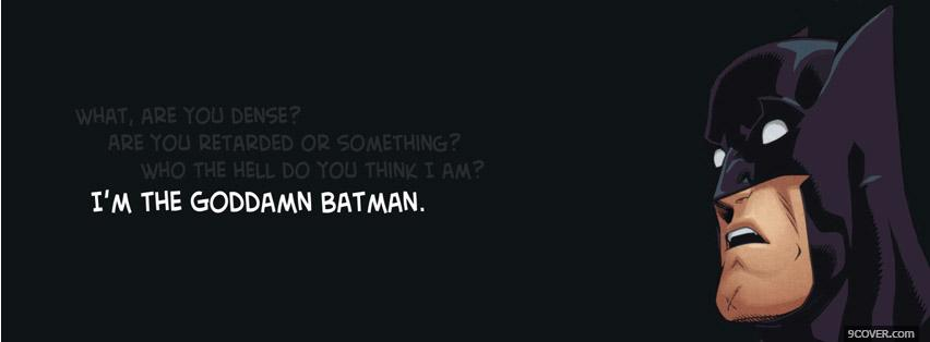 Photo Goddamn Batman Facebook Cover for Free