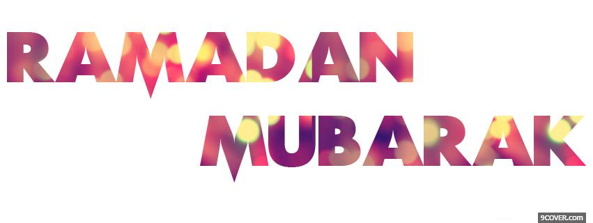 Photo Ramadan Mubarak  Facebook Cover for Free