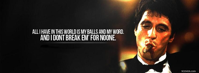 Photo Scarface Quote  Facebook Cover for Free
