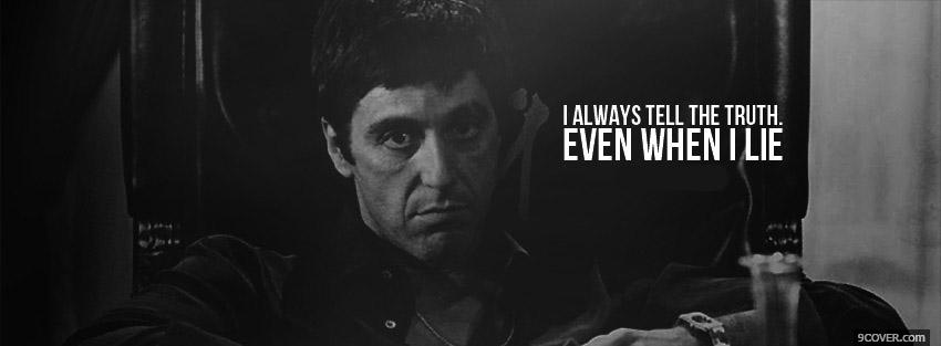Photo Scarface Truth Facebook Cover for Free