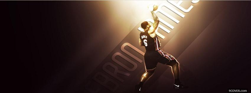 Photo Lebron James Official Facebook Cover for Free