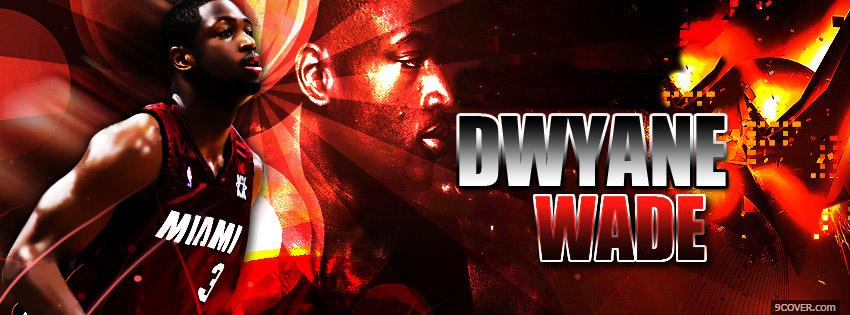 Photo Dwyane Wade Facebook Cover for Free