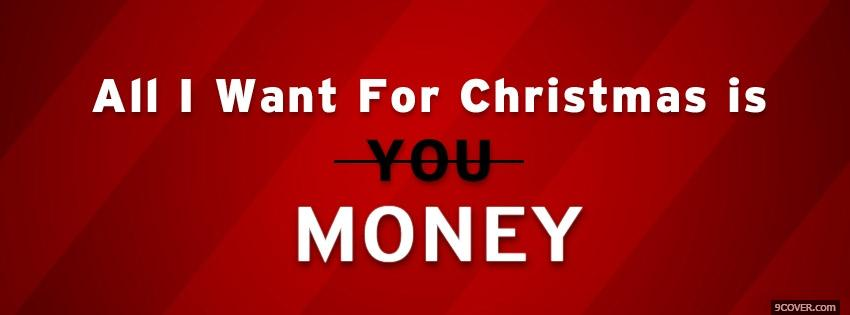 photo money for christmas facebook cover for free