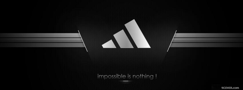 Photo Adidas Impossible Is Nothing Facebook Cover for Free