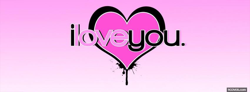 Photo I Love You Pink Heart Facebook Cover for Free