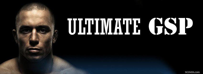 Photo Ultimate GSP Georges St Pierre Facebook Cover for Free