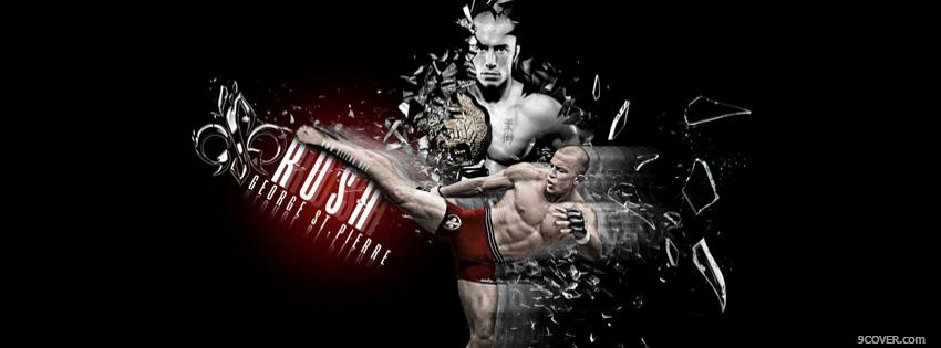 Photo Rush Georges St-Pierre GSP Facebook Cover for Free