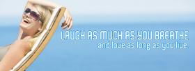 free laugh as much as you breathe facebook cover