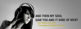 my soul saw you quotes facebook cover