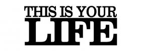 big this is your life quote facebook cover