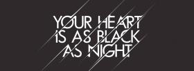 free heart black as night quotes facebook cover