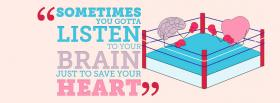 sometimes listen to your brain facebook cover