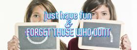 free just have fun quotes facebook cover