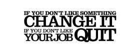 free change it or quit quotes facebook cover