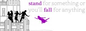 free stand or fall for anything quote facebook cover
