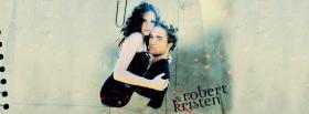 movie actors robert and kristen facebook cover