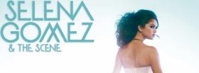 free selena gomez and the scene facebook cover