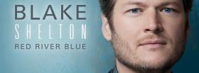 blake shelton red river blue facebook cover