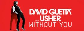 free david guetta usher without you facebook cover