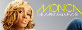 monica the makings of me facebook cover