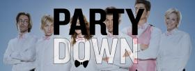 free tv shows party down facebook cover