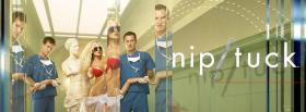 tv shows nip tuck plastic surgery facebook cover