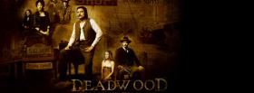 tv shows dead wood western facebook cover