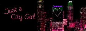 free just a city girl quotes facebook cover