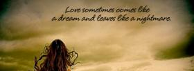 free comes like a dream quotes facebook cover