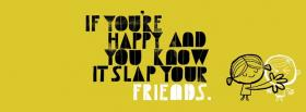 free slap your friends quotes facebook cover