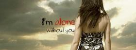 free alone without you quotes facebook cover