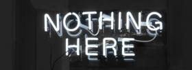 nothing here quotes facebook cover