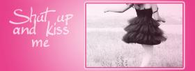 kiss me quotes facebook cover